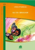 Ali di crisalide - Letizia D'Ambrosio