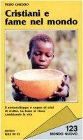 Cristiani e fame nel mondo - Gheddo Pietro