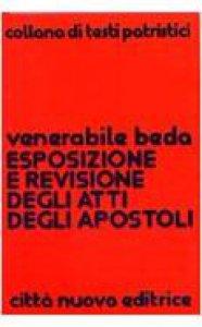 Copertina di 'Esposizione e revisione degli Atti degli Apostoli'
