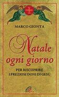 Natale ogni giorno - Marco Gionta