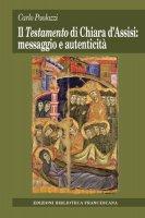 Il Testamento di Chiara d'Assisi: messaggio e autenticit� - Paolazzi Carlo