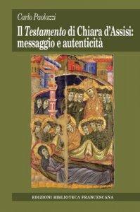 Copertina di 'Il Testamento di Chiara d'Assisi: messaggio e autenticità'