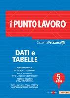 Il Punto Lavoro 5/2018 - Dati e Tabelle - AA.VV.