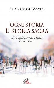 Copertina di 'Ogni storia è storia sacra'