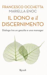 Copertina di 'Il dono e il discernimento'