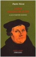 Lutero, mendicante di dio - Ricca Paolo