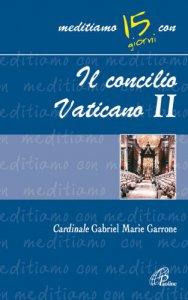 Copertina di 'Il Concilio Vaticano II'