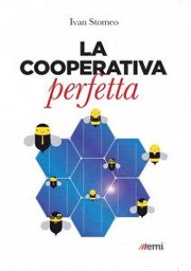 Copertina di 'La cooperativa perfetta'