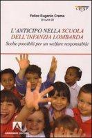 L' anticipo nella scuola dell'infanzia lombarda. Scelte possibili per una welfare responsabile
