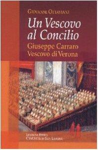 Copertina di 'Vescovo al Concilio. Giuseppe Carraro Vescovo di Verona'