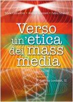 Verso un'etica di mass media - AA. VV.
