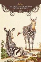 Discorso sulla natura degli animali - Buffon Georges-Louis