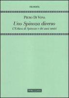 Uno Spinoza diverso - Pietro Di Vona