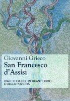 San Francesco d'Assisi - Grieco Giovanni