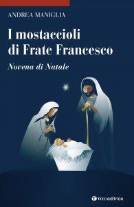 Copertina di 'I mostaccioli di frate Francesco'
