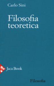 Copertina di 'Filosofia teoretica'