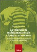 La valutazione multidimensionale e il progetto personalizzato - Pasqualotto Luciano