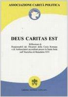 Deus caritas est. Riflessioni di responsabili dei dicasteri della Curia romana e di ambasciatori accreditati presso la S. Sede