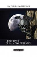 I racconti di Palazzo Perenich