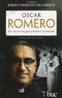 Oscar Romero - Roberto Morozzo Della Rocca
