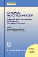 All'incrocio tra Costituzione e CEDU - AA. VV.