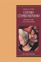 Contro l'espressionismo - Salvatore Ferlita