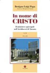 Copertina di 'In nome di Cristo (4 voll.)  III. 1996-2000. Il ministero episcopale nell´Arcidiocesi di Taranto'