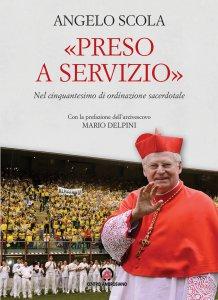 Copertina di 'Preso a servizio. Nel cinquantesimo di ordinazione sacerdotale.'