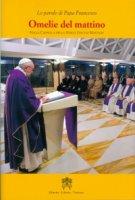 Omelie del mattino. Nella Cappella Domus Sanctae Marthae. Volume 8 - Francesco (Jorge Mario Bergoglio)