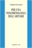 Per una fenomenologia dell'abitare - Cesarone Virgilio