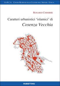 """Copertina di 'Caratteri urbanistici """"islamici"""" di Cosenza Vecchia'"""