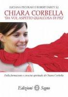 Chiara Corbella - Luciana Pecoraio - P. Robert Faricy s.j.