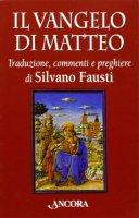 Il Vangelo di Matteo - Silvano Fausti