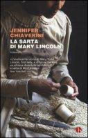 La sarta di Mary Lincoln - Chiaverini Jennifer