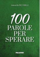 100 parole per sperare - Suor Antonella Piccirilli