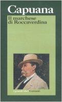 Il marchese di Roccaverdina - Capuana Luigi