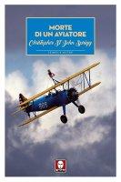 Morte di un aviatore - Cristopher St. John Sprigg