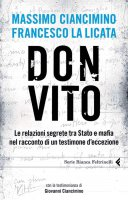 Don Vito - Massimo  Ciancimino Francesco La Licata
