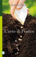 orto di Franco. (L') - Andrea Panont