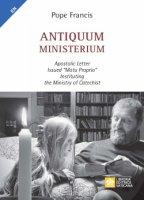 """Antiquum Ministerium. Apostolic Letter  Issued """"motu proprio""""  Instituting the Ministry of Catechist - Francesco (Jorge Mario Bergoglio)"""