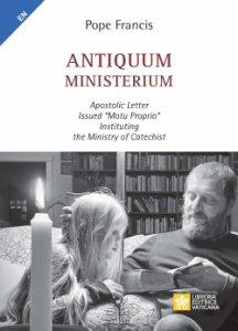 """Copertina di 'Antiquum Ministerium. Apostolic Letter  Issued """"motu proprio""""  Instituting the Ministry of Catechist'"""