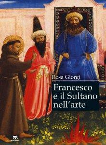 Copertina di 'Francesco e il sultano nell'arte'