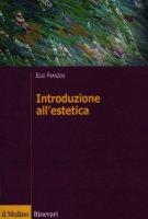 Introduzione all'estetica - Franzini Elio