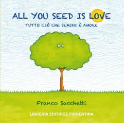 Copertina di 'All you seed is love'