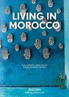 Living in Morocco. Ediz. italiana, spagnola e portoghese - Stoeltie Barbara, Stoeltie René