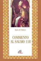 Commento al Salmo 118 - Ilario di Poitiers