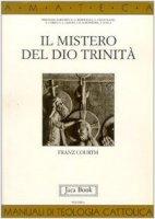 Il mistero del Dio Trinità - Courth Franz