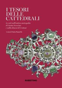 Copertina di 'I tesori delle Cattedrali'