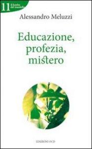 Copertina di 'Educazione, profezia, mistero'