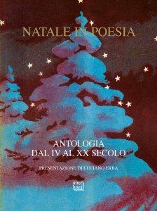 Copertina di 'Natale in poesia. Antologia dal IV al XX secolo.'